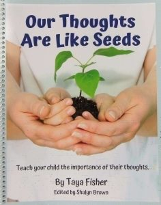Our Thoughts Are Like Seeds